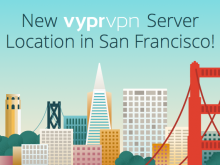 New VyprVPN Server Location in San Francisco!