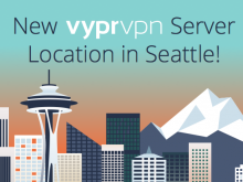 New VyprVPN Server Location in Seattle!