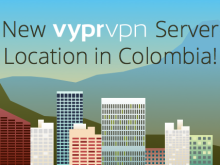 New VyprVPN Server Location in Colombia!
