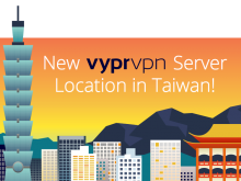 New VyprVPN Server Location in Taiwan!
