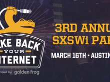 """""""Take Back Your Internet"""" Panel and Party at SXSW 2015"""