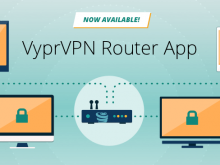 VyprVPN Router Secures All Your Home Devices