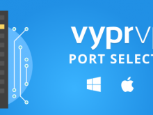 VyprVPN for Android Now Supports Port Selection!