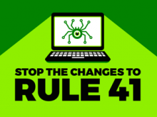 Stop the proposed changes to rule 41