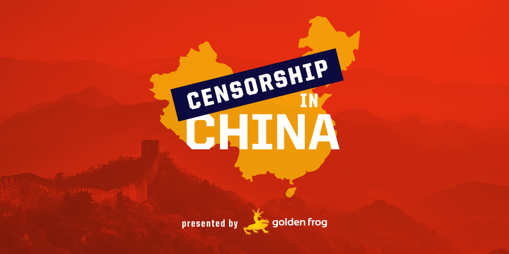 As China's VPN Ban Looms, Here's What to Expect | Golden Frog